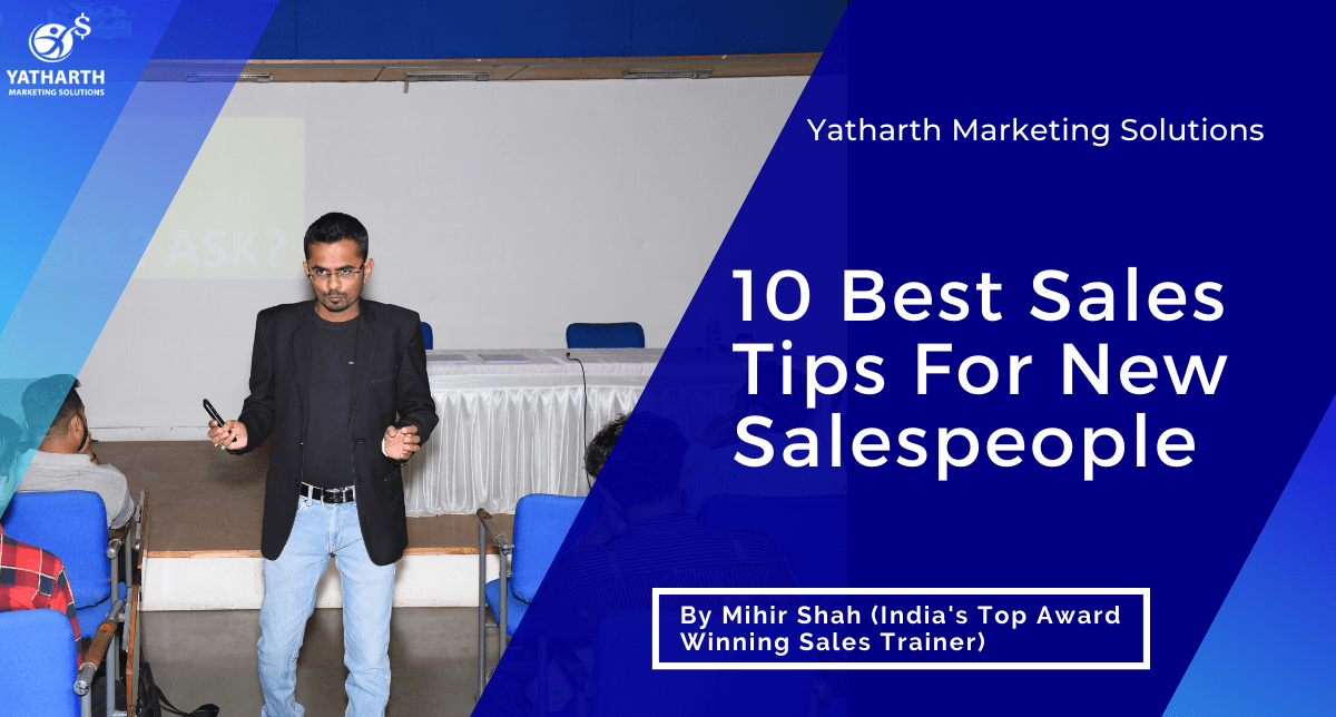 10 Best Sales Tips For New Salespeople