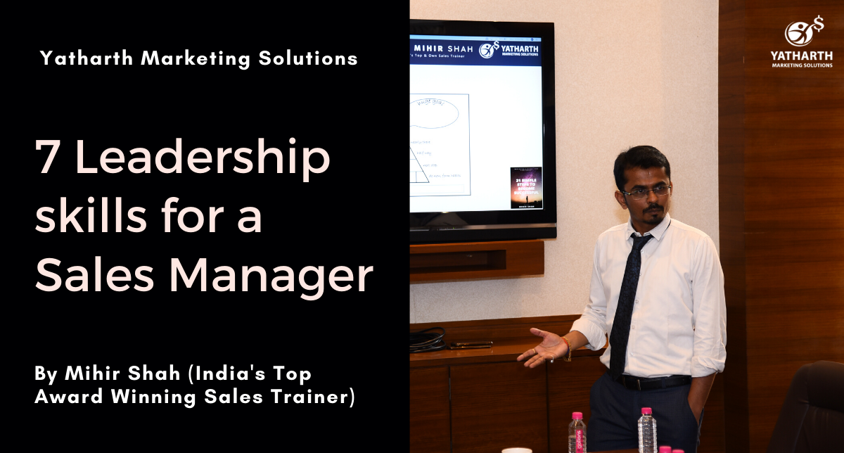 7 Leadership skills for a Sales Manager