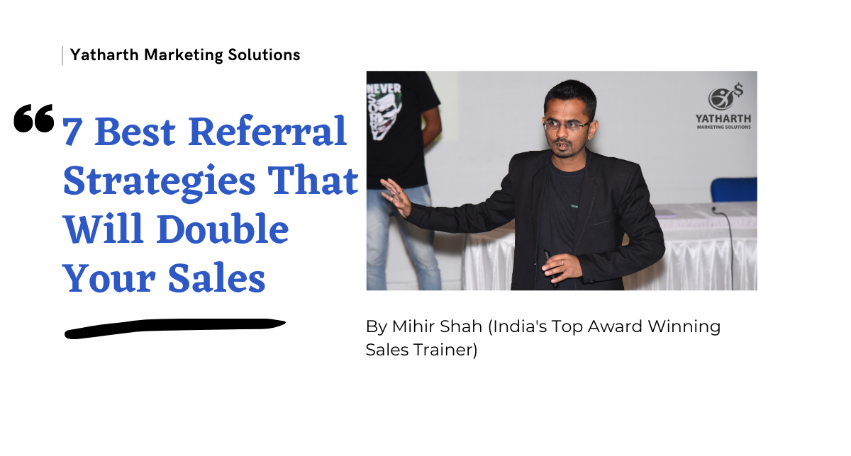 7 Best Referral Strategies That Will Double Your Sales