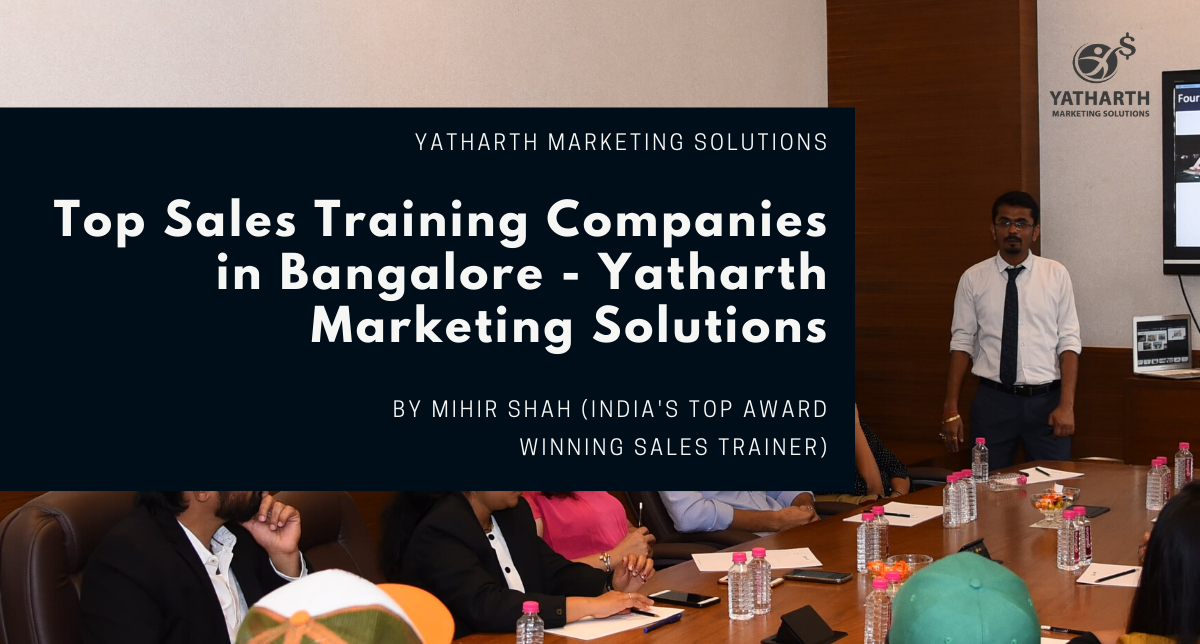 Top Sales Training Companies in Bangalore - Yatharth Marketing Solutions
