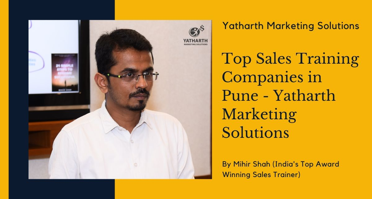 Top Sales Training Companies in Pune – Yatharth Marketing Solutions