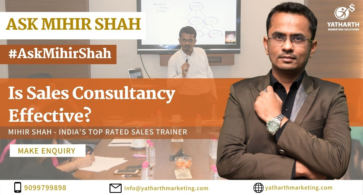 Effective Sales Consulting   Effective Sales Consulting Techniques   Effective Consulting For Corporates   How to Make Sales Consulting Effective   Is Sales Consulting Effective   Sales Consulting Effective   Sales Consulting Effectiveness   Efectiveness of Sales Consulting   Sales Consultancy Effectivess   Effectivess of Sales Consultancy