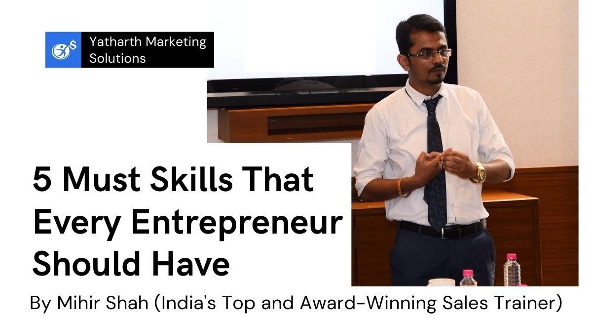 Entrepreneur Skills | Skills That Entrepreneur Should Have | 5 Entrepreneurial Skills | Skills Required for Entrepreneurship | Businessman Skills | Entrepreneurship Skill Development | Entrepreneurs Skills Includes | Entrepreneurship | Skills of Entrepreneur | Successful Entrepreneurs | Entrepreneurial Mindset | Female Entrepreneurs | Becoming an Entrepreneur | Creative Entrepreneur | Important Skills Entrepreneur | Skills Entrepreneur Should Have | Business Skills Every Entrepreneur Should Have | Success as Entrepreneur | Skills for Entrepreneurs | Essential Skills For Entrepreneurs