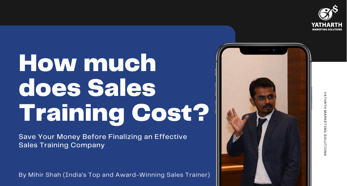 Sales Training Cost | Cost of Sales Training | Average Sales Training Cost | Sales Training Program Cost | Sales Training Charges | Charges For Sales Training | Average Cost of The Sales Training Programs | Sales Training Programs Cost | Cost of Sales Training Program | Charges For Sales Training Programs Session | Best Sales Training Companies in India | Sales Training Companies Cost | Sales Training Programs Cost | Charges a Sales Training Companies Charge